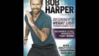 Bob Harper -- Beginner's Weight Loss Transformation