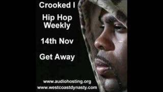 Crooked I Get Away Hip Hop Weekly
