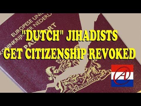 """Dutch"" Jihadists get citizenship revoked."