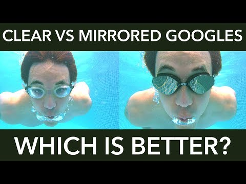 CLEAR VS MIRRORED GOGGLES - WHICH IS BETTER ?