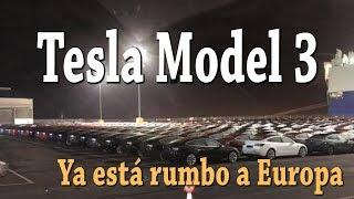 Tesla Model 3 ya está rumbo a Europa