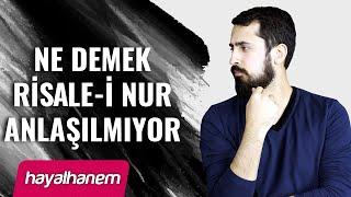 Ne Demek Risale-i Nur Anlaşılmıyor ?  |  Mehmet Yıldız