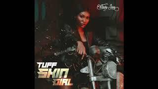 Wendy Shay - Tuff Skin Girl (Audio Slide)