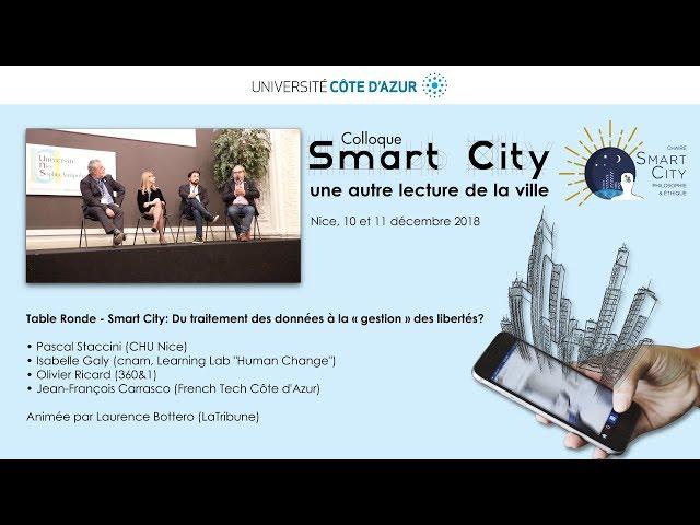 Smart City: Du traitement des données à la «gestion» des libertés? (Table Ronde)