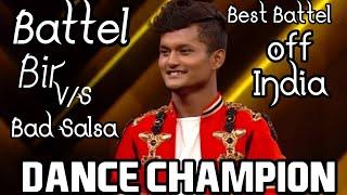 Dance champion | Bir radha sherpa VS Bad salsa | wild Ripperz  Piyush bhagat  Remo D suja | Dance |