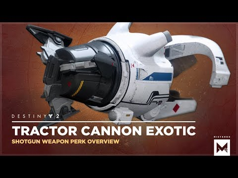 Destiny 2: Exotic Shotgun 'Tractor Cannon' Weapon Gameplay And Perk Overview