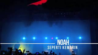 Video Noah - Seperti Kemarin | Noah Live In KL 2017 download MP3, 3GP, MP4, WEBM, AVI, FLV April 2018