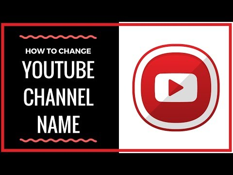 How To Change Your YouTube Channel Name - Full Tutorial