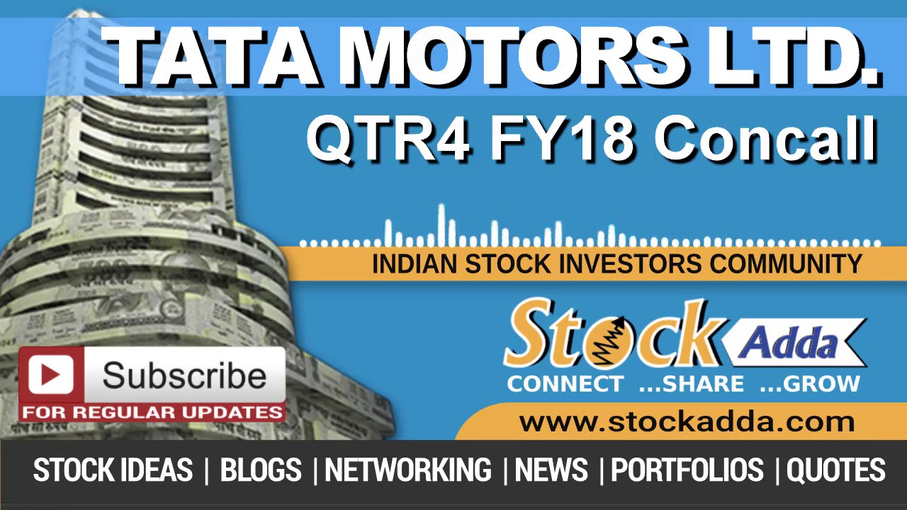 Tata Motors Ltd Investors Conference Call Qtr4 FY18