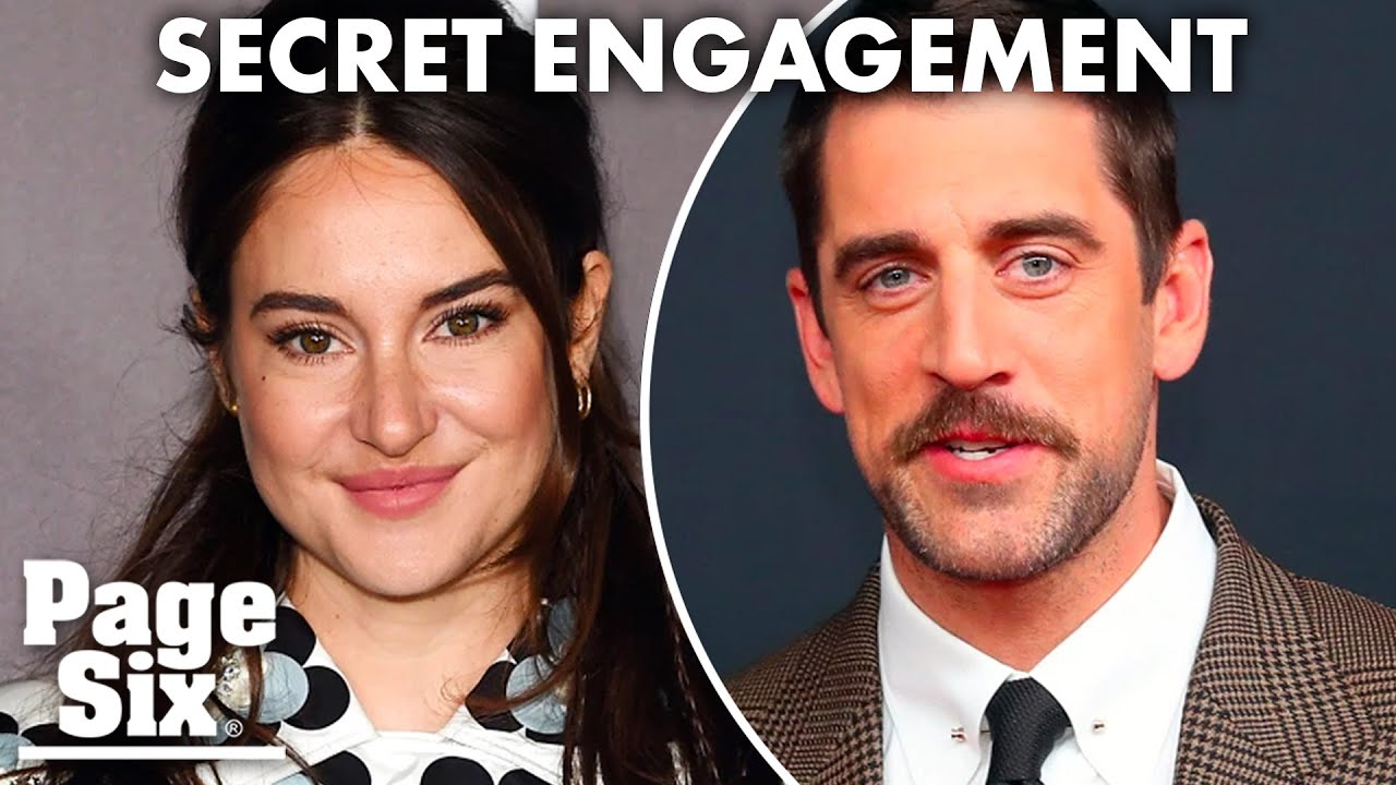 Shailene Woodley talks about keeping Aaron Rodgers engagement ...