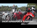 Essai Ducati Supersport & Supersport S