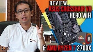 Review ASUS ROG Crosshair VII Hero Wifi +AMD Ryzen 7 2700X! Kombinasi Impian Gamer & Overclocker