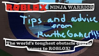 STAGE I TIPS AND ADVICE FROM RwtheGamer (Roblox Ninja Warrior)