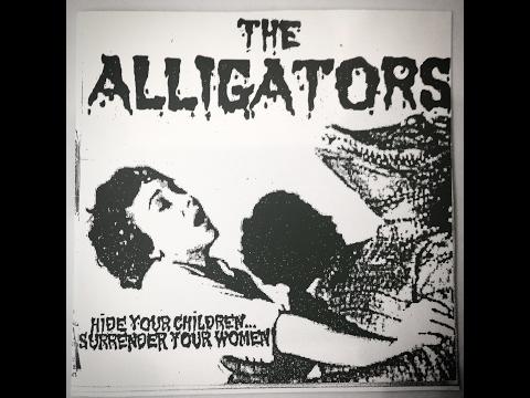 Alligators Knife Gang - Hide Your Children Surrender Your Women