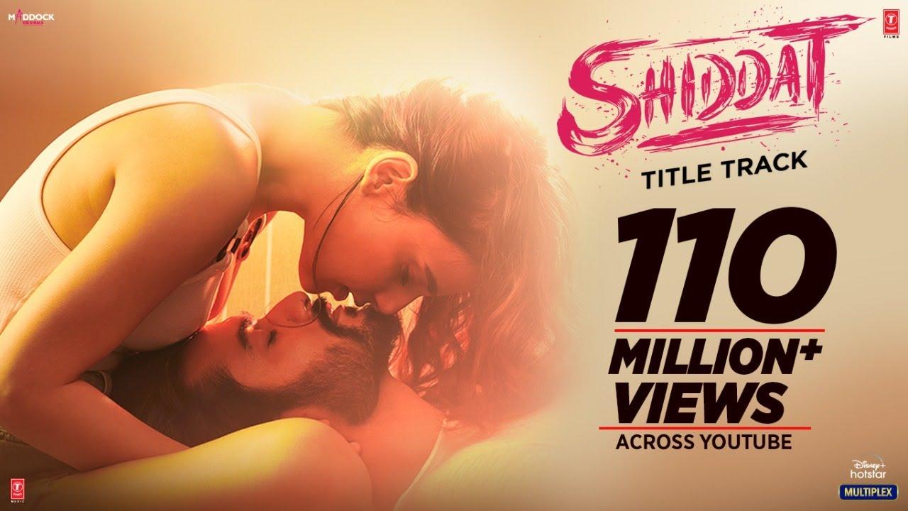 Download Shiddat Title Track (Video) Sunny Kaushal, Radhika Madan, Mohit Raina, Diana Penty | Manan Bhardwaj