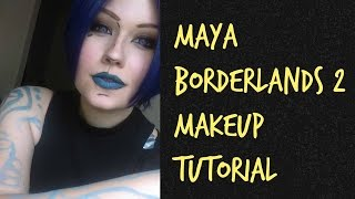 maya borderlands 2 makeup tutorial