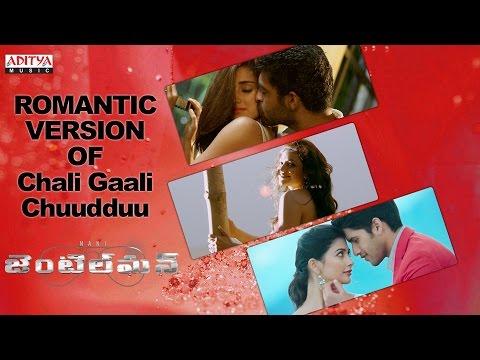 Romantic Mix Version Of Chali Gaali Chuudduu Song    Gentleman Movie