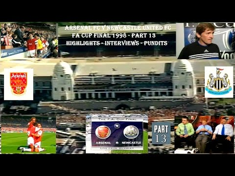ARSENAL FC V NEWCASTLE UNITED FC- FA CUP FINAL 1998 - LIVE AFTER MATCH COVERAGE - PART 13