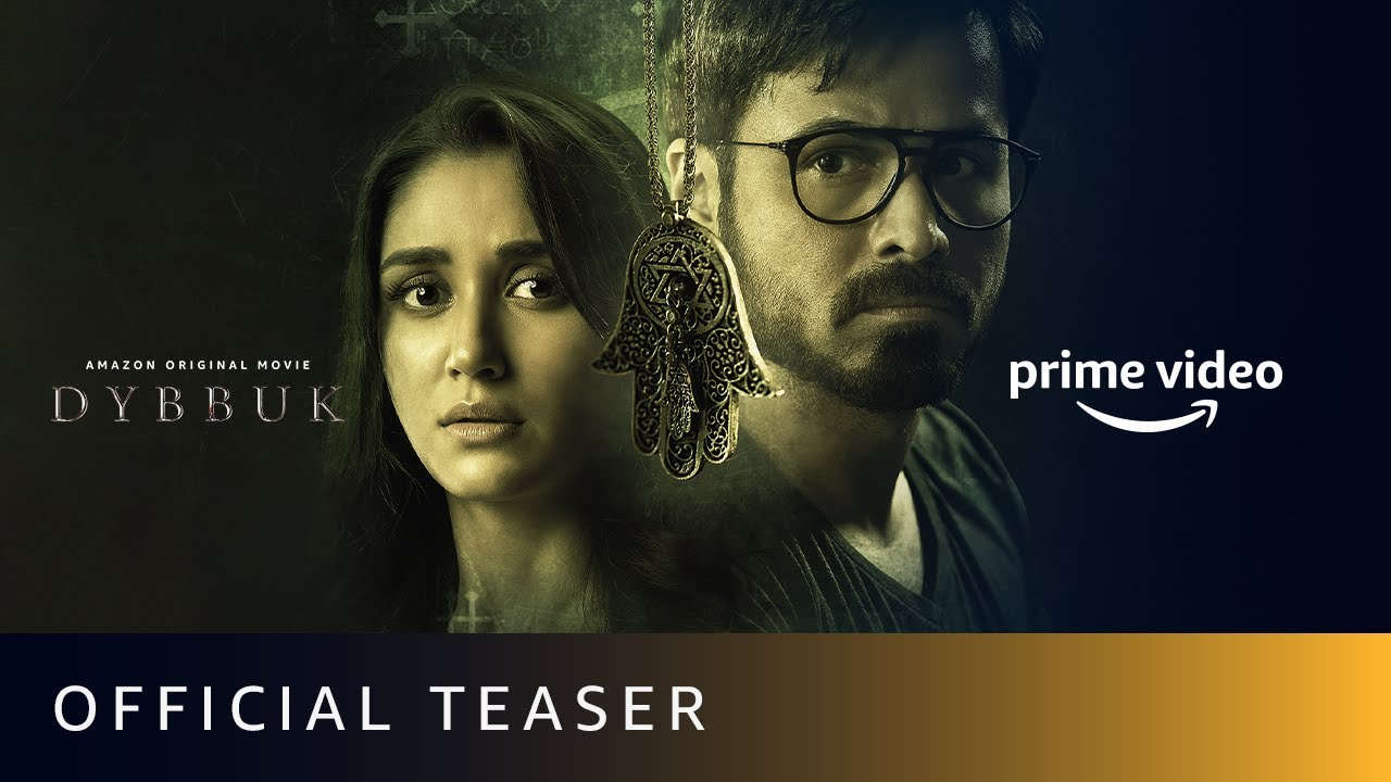 Dybbuk Movie Teaser   Emraan Hashmi, Nikita Dutta, Manav Kaul   Releasing Oct 29   Horror Movie 2021
