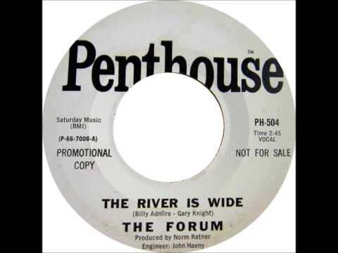 The Forum - The River Is Wide (original Penthouse version)