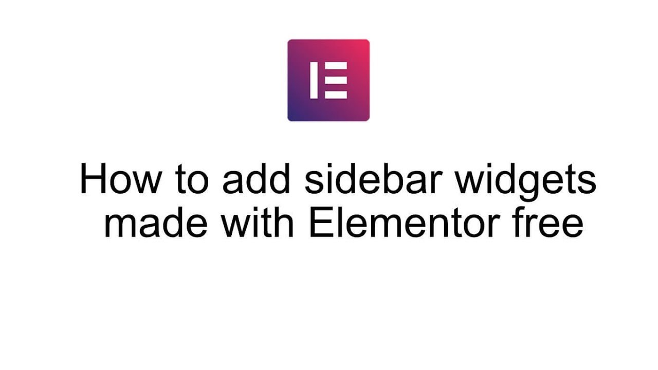 How to add sidebar widgets made with Elementor free - Katka