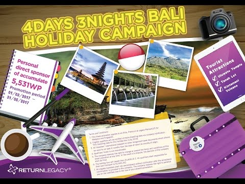 Return Legacy-Bali Holidays Campaign