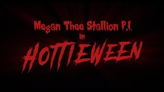 Megan Thee Stallion P.I. in HOTTIEWEEN (Episode 1: Love Bites)