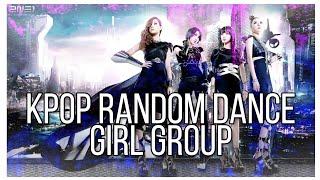 • KPOP RANDOM DANCE GIRL GROUP •