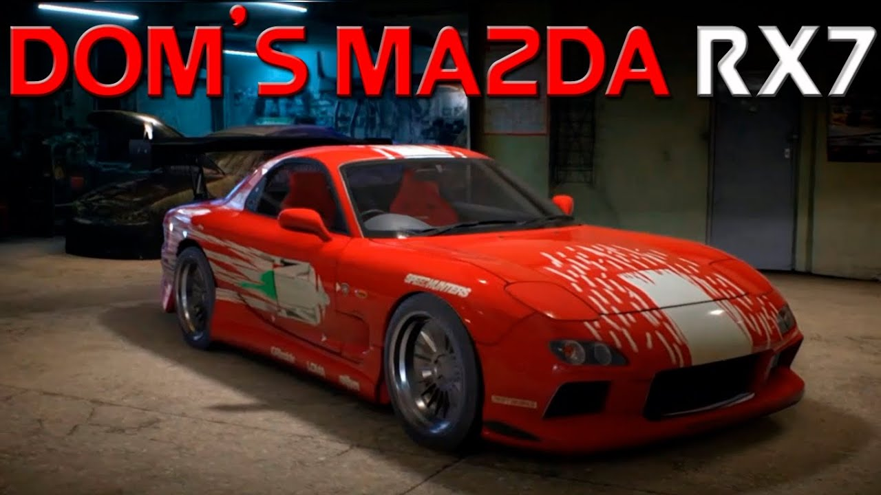Need For Speed 2015 - The Fast And The Furious Dom's Mazda RX7 ...