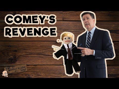 Comey's Revenge | The Andrew Klavan Show Ep. 496