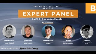 Expert Panel: DeFi and Decentralization