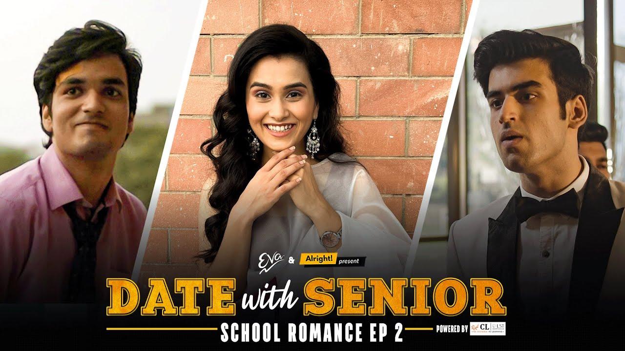 Alright! | Date With Senior | School Romance EP 2 | Ft. Anushka Sharma, Parikshit & Abhishek