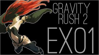 『RSS』Gravity Rush 2 (Part EX01) The Ark of Time - Raven