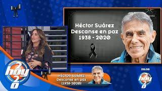 Fallece El Actor Héctor Suárez, Descanse En Paz | Hoy