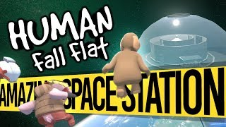 Amazing Space Station | Human Fall Flat