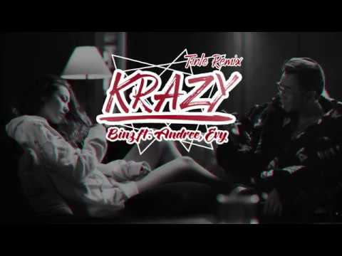KRAZY - BINZ FT. ANDREE - EVY | TIN LE REMIX | Binz Official