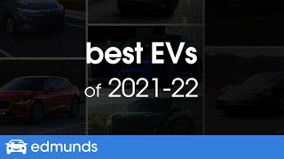 Best Electric Cars Of 2020 And 2021 Expert Reviews And Rankings Edmunds