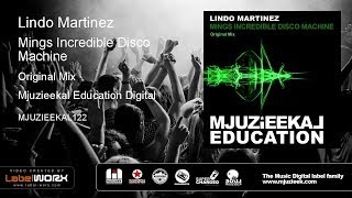 Lindo Martinez - Mings Incredible Disco Machine (Original Mix)