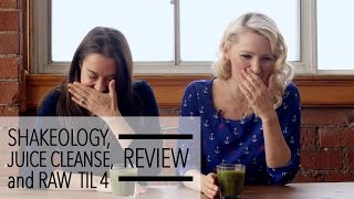 Shakeology - Juice Cleanse - Raw till 4 - Diets Reviewed by 2 Dietitians