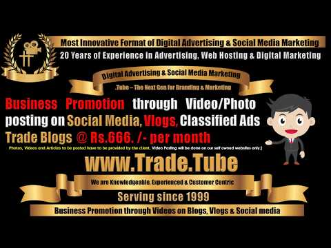 www.Trade.Tube - Business Promotion through Vlogs, Blogs and Classified Ads