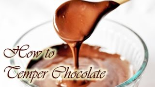 """How to Temper Chocolate ~ bonus tutorial about """"What is Chocolate?"""""""
