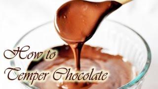 How to Temper Chocolate ~ bonus tutorial about