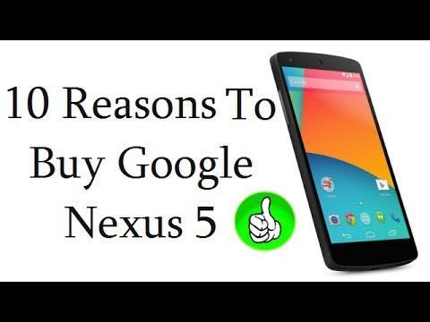 Nexus 5 Review- Top 10 Reasons To Buy LG Google Nexus 5