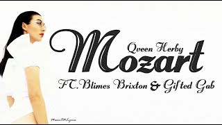 Qveen Herby - Mozart feat. Blimes & Gifted Gab [Lyrics]