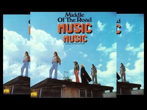 Middle Of The Road - Music Music 1973 (Full Album)
