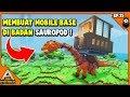 Mobile Base Sauropod - PixArk Indonesia #EP15