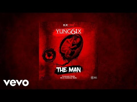 Yung6ix - The Man (AUDIO)