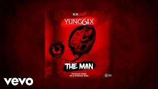 Yung6ix - The Man (AUDIO)