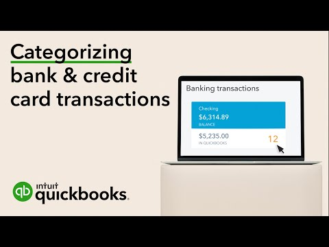 How to Categorize Transactions From Your Bank & Credit Card | QuickBooks Online 2019 Tutorial