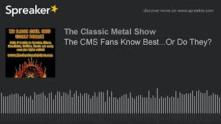 The CMS Fans Know Best…Or Do They?
